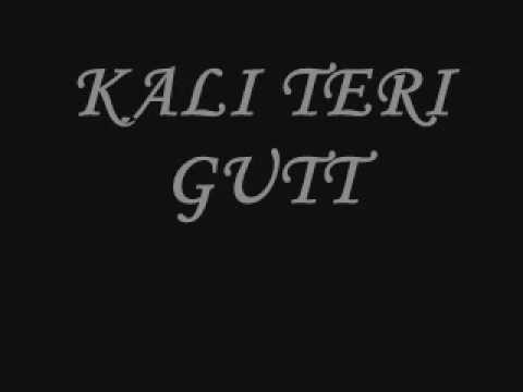 KALI TERI GUTT