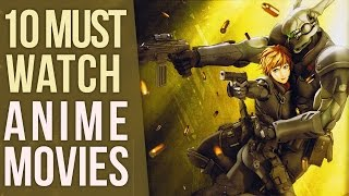 10 Must Watch Anime Movies