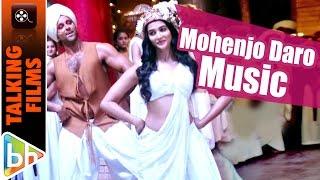 Hrithik Roshan On Mohenjo Daro's Music | Bravo! To A. R. Rahman