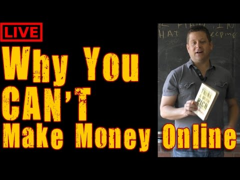 WHY You Can't Make Money Online - Affiliate Marketing Live Training Begginers Welcome