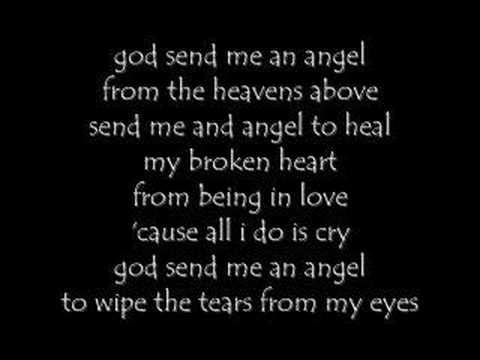 God send me an angel (lyrics) Video