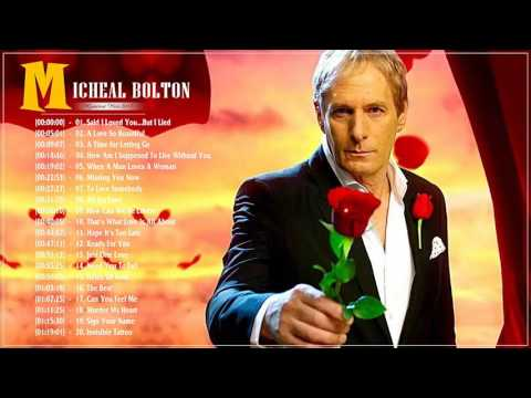 Micheal Bolton Top 20 Best Love Songs  Micheal Bolton Best Of Full Album