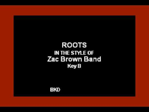 Roots (In the Style of Zac Brown Band) (Karaoke with Lyrics)