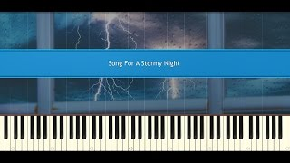 Song For A Stormy Night Secret Garden Piano Tutorial
