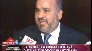 Dictan auto de apertura a juicio caso Cartel Malecón descargan a Victoria Yeb