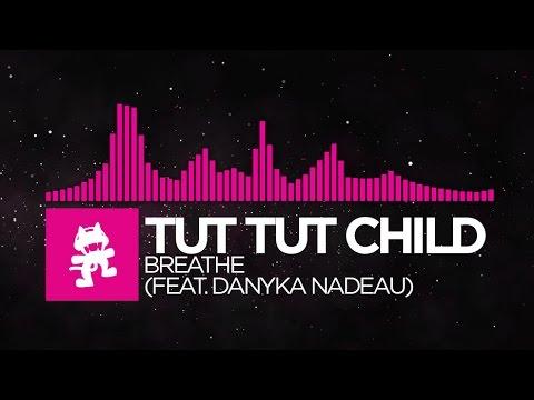 [Drumstep] - Tut Tut Child - Breathe (feat. Danyka Nadeau) [Monstercat EP Release]