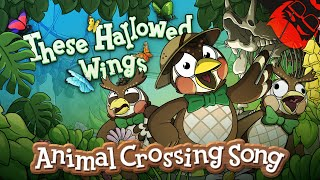 THESE HALLOWED WINGS | Animal Crossing: New Horizons Song!