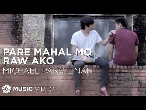 Michael Pangilinan - Pare Mahal Mo Raw Ako (official Music Video) video