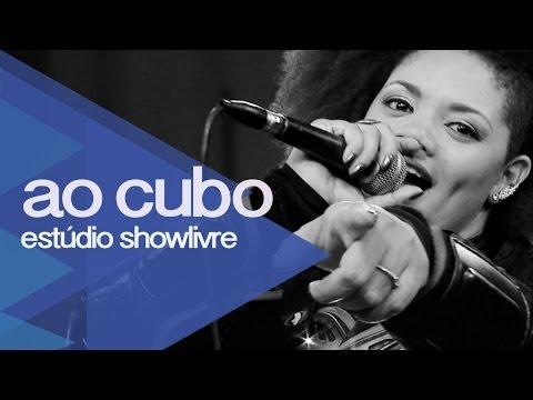 Ao Cubo no Estúdio Showlivre 2013 - Apresentação na íntegra