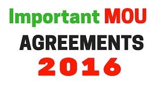 MOU , Agreements of 2016 (Most Important Topic of Competitive  Exams)