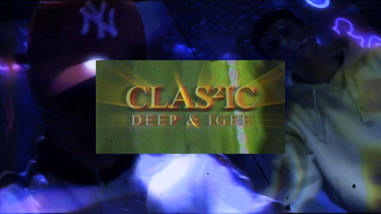 Deep & IGee - Classic