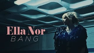 Ella Nor - Bang - Versão PT - | OFFICIAL VIDEO |