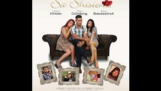 SA  SHISIEN - trailer ( khasi film)