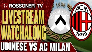 Udinese vs AC Milan | LIVESTREAM WATCHALONG