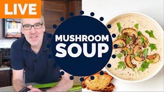 Cream of Mushroom Soup | Virtual Dinner Party | EP 36