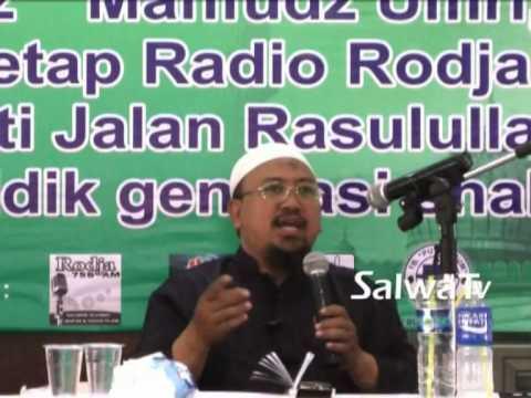 Tabligh Akbar Meniti Jalan Rasulullah Dalam Mendidik Generasi Shalih - Ustadz Mahfudz Umry,Lc