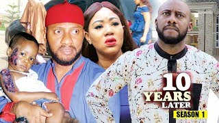 10 Years Later Season 1 - 2018 Latest Nigerian Nollywood Movie Full HD