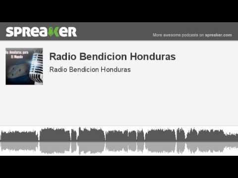 Radio Bendicion Honduras (hecho con Spreaker)