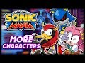 More Characters & Teams in Mania - Sonic Mania Mod Showcase
