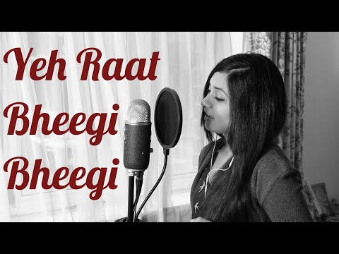 yeh Raat Bheegi Bheegi(cover) - Raknnili video