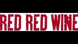 UB40 - Red Red Wine (lyrics)