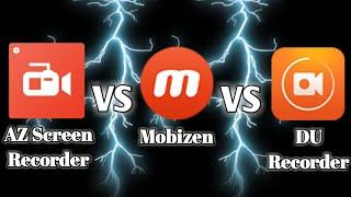 AZ Screen Recorder VS Mobizen VS DU Recorder IN GAMEPLAY RECORDING