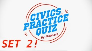 US Citizenship Practice Quiz (Set 2)