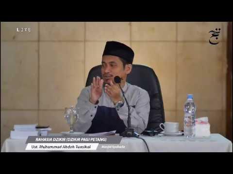 [LIVE] Rahasia Dzikir - Ust. Muhammad Abduh Tuasikal, M.Sc
