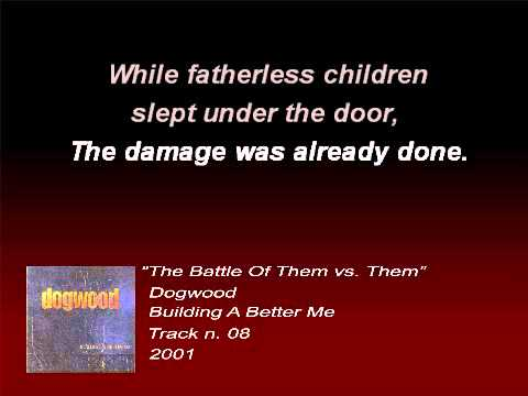 Dogwood - The Battle of Them Vs. Them