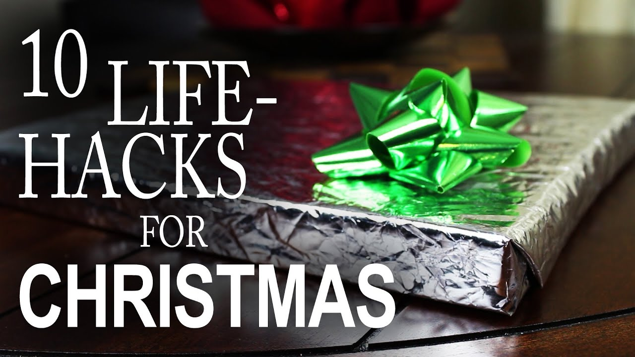 10 Life Hacks You Need To Know For Christmas! - YouTube
