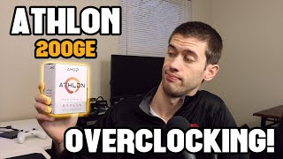Overclocking the AMD Athlon 200GE with the Stock Cooler