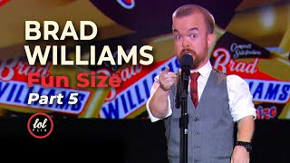Brad Williams Fun Size • Part 5  | LOLflix