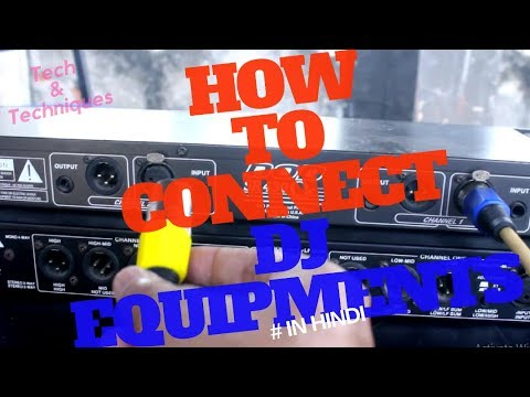 HOW TO CONNECT DJ EQUIPMENT'S / HOW TO WIRING DJ SETUP / EQUALIZER, CROSSOVER, AMPLIFIER # IN HINDI