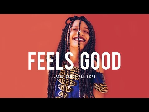 Latin Dancehall Instrumental Beat 2017 - Feels Good (Prod. OGE BEATS)
