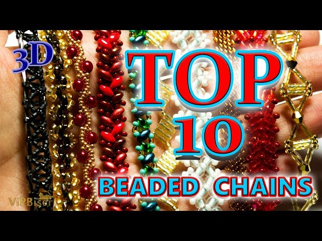TOP 10 Beaded Chains Patterns. 3D Beading Tutorial