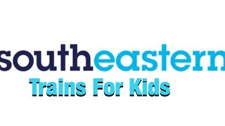 Southeastern trains for kids