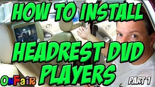 How to Install Car Headrest DVD Player Monitors - www.OnFair.com