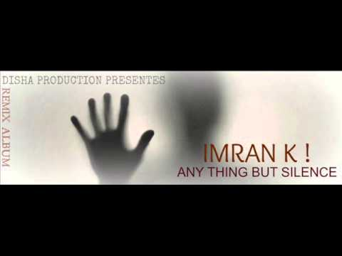 IMRAN K ! MARI AASHIQUI TUM HE (RE-EDIT LOVE MIX)