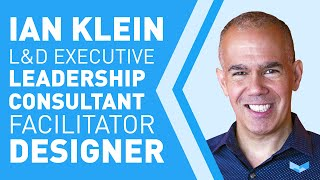 """Favorite interview question to ask a candidate - Ian Klein """"L&D Executive, Facilitator, Designer"""""""