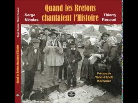 Quand les Bretons chantaient l'Histoire - Complainte sur Hélène Jégado par Thierry Rouaud