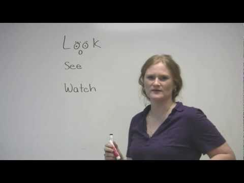 English Vocabulary - Look / See / Watch