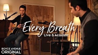Boyce Avenue - Every Breath (Live & Acoustic) on iTunes & Spotify