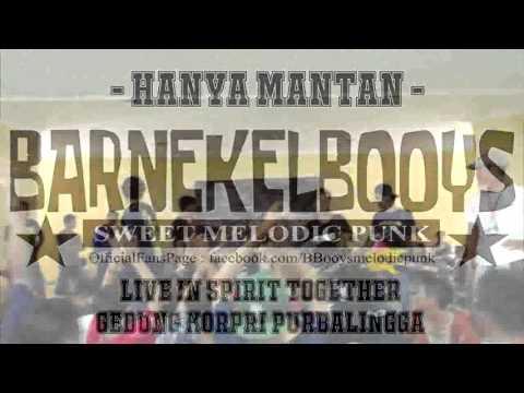 BARNEKEL BOOYS - Hanya Mantan (single baru 2016)