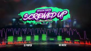 House Party ( Screwed Up  Cumbia Version) Dj Pinpon DJ Mecca