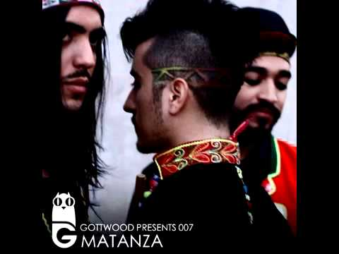 Gottwood Presents 007 - Matanza (Mix) parte 2