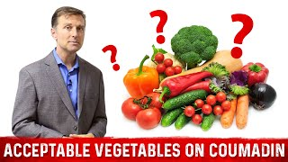 Acceptable Vegetables if on Warfarin (Coumadin)