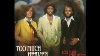 Bee Gees ~ Too Much Heaven Bee Gees Remember (7/7)
