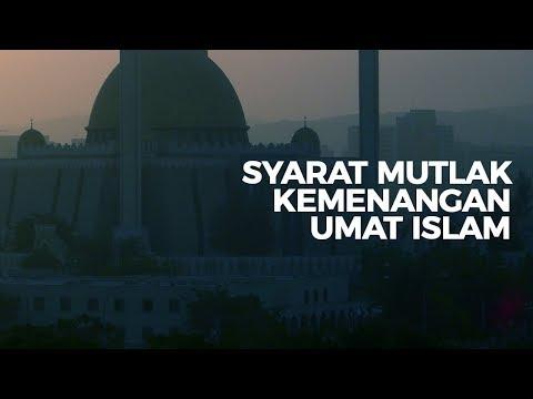 Syarat Mutlak Kemenangan Umat Islam - Ustadz Ahmad Zainuddin Al-Banjary
