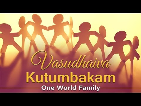 Vasudhaiva Kutumbakam - One World Family Music Video video