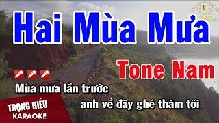 Karaoke Hai Mùa Mưa Tone Nam Nhạc Sống | Trọng HIếu
